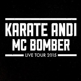 Karate Andi & MC Bomber